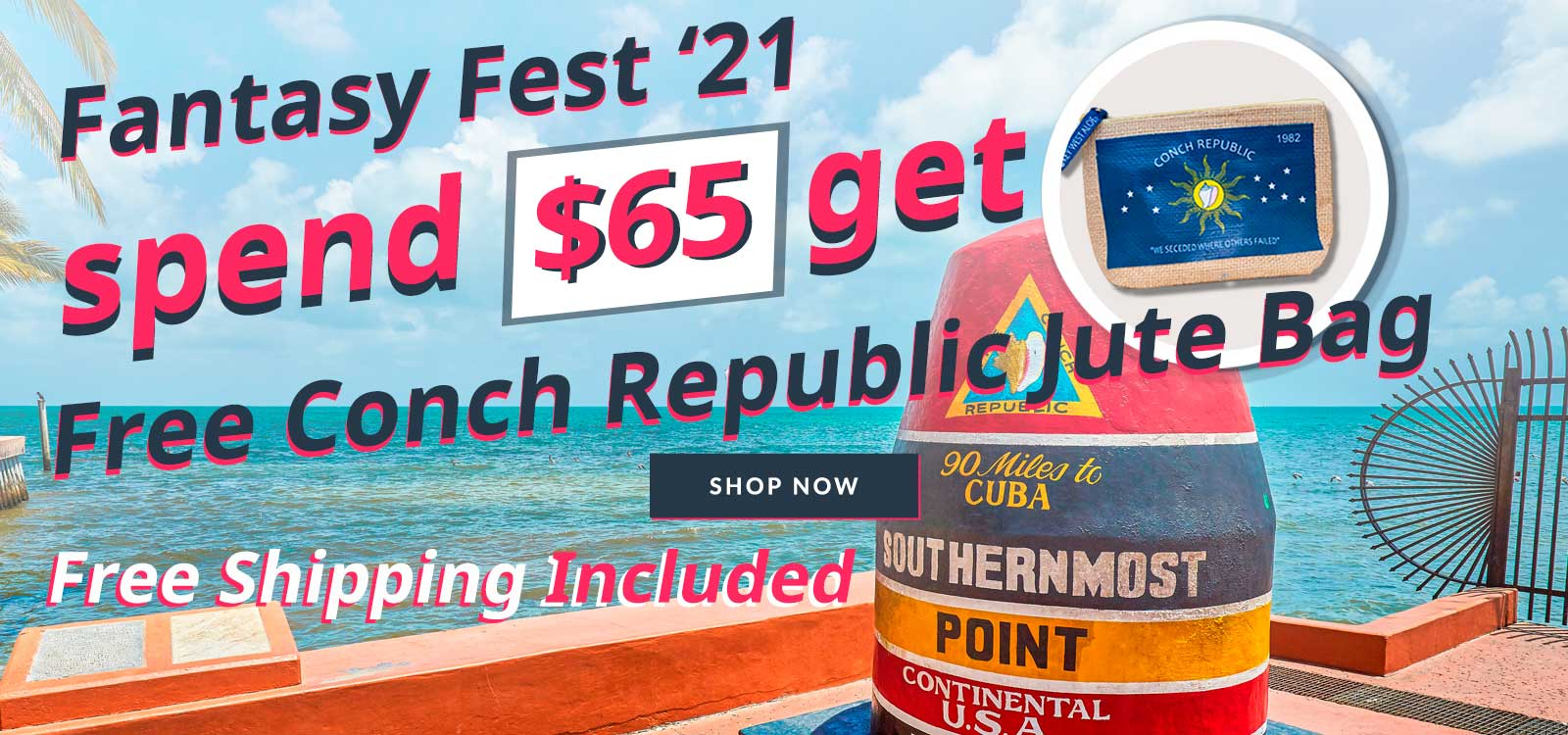 Free Conch Republic Jute Bag with $65