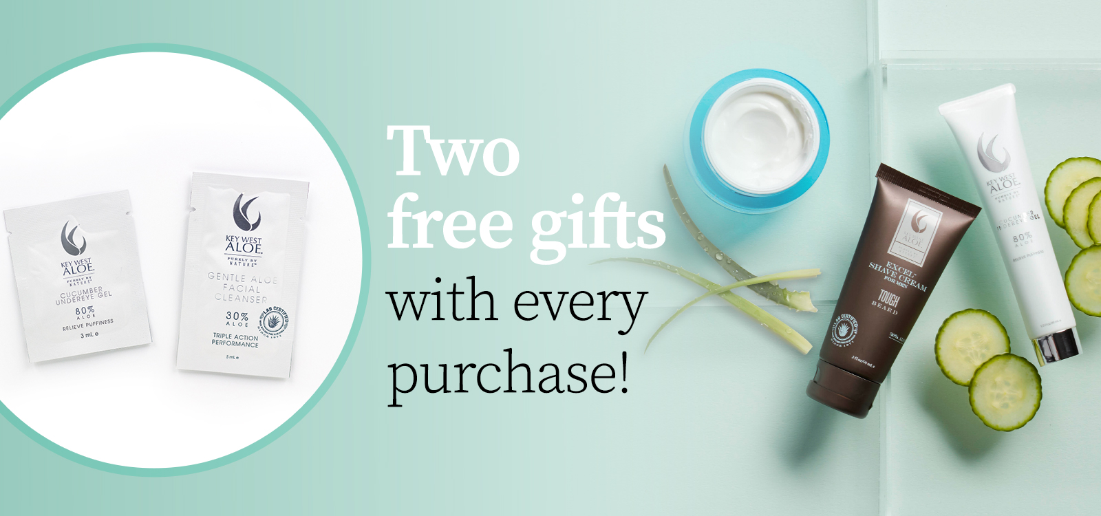 Two Free Gifts With Any Order