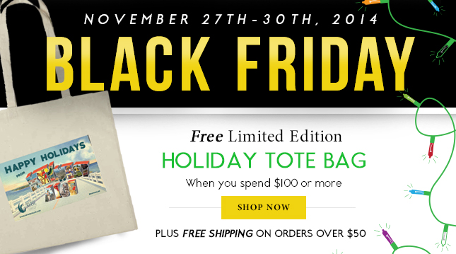 Black Friday Free Shipp From $50 an Free Tote Bag from $100!
