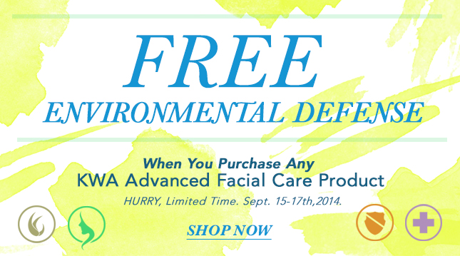 When You Purchase ANY KWA Advanced Facial Care Product. Get FREE ENVIROMENTAL DEFENSE